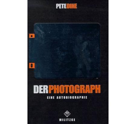 Pete Dine: Der Photograph