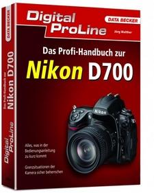Data Becker Das Profi-Handbuch zur D700