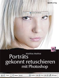 Portätretusche: Das Buch