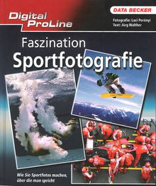 Data-Becker Digital Proline: Faszination Sportfotografie