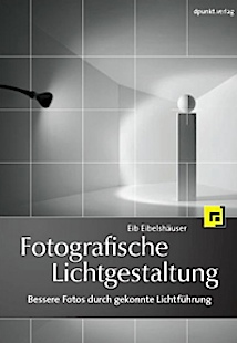 Buchtitel - Eib Eibelshuser: Fotografische Lichtgestelung