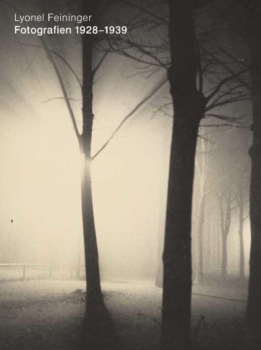 Lyonel Feininger. Fotografien 1928-1939