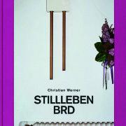 """""""Stillleben BRD"""" von Christian Werner"""