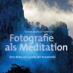 Torsten-Andreas-Hoffmann__Fotografie-als-Meditation__Titelbild