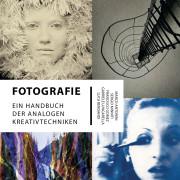 Fotografie: Handbuch der analogen Kreativtechniken - (c) Antonini, Minniti, Gomez, Lungrarella, Bendandi/Prestel